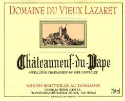 chateauneuf-du-pape domaine du vieux lazaret - cherieduvin.wordpress tasting notes
