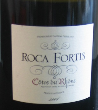 Roca Fortis 2008 CherieduVin.wordpress